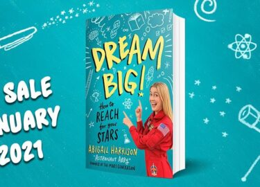 Astronaut Abby_Book Release_Dream Big! How to Reach for Your Stars