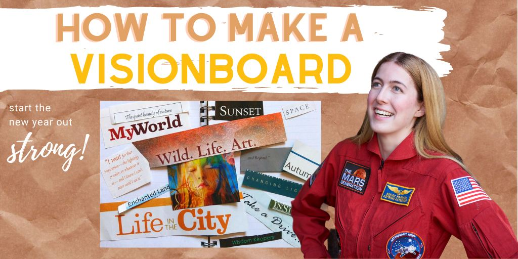 Astronaut Abby_How To Make a Vision Board