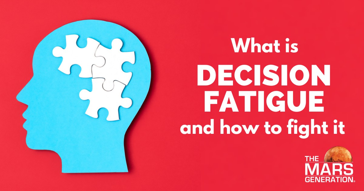 Astronaut Abby_What Is Decision Fatigue and How To Fight It_The Mars Generation