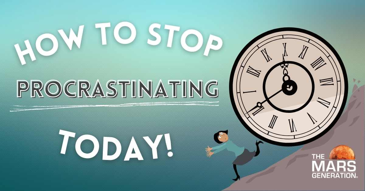 Astronaut Abby_How to Stop Procrastinating Today_The Mars Generation